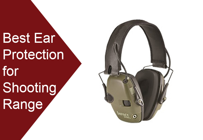 How to Choose the Best Ear Protection for Shooting Range